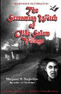 The Screaming Witch of Olde Salem Village