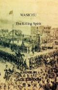 Wasichu: The Killing Spirit