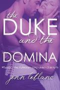 The Duke and the Domina: Warrick: The Ruination of Grayson Locke Danforth