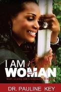 I Am Every Woman: God's Leading Ladies Empowerment Manual