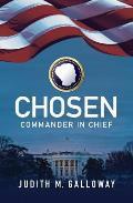 Chosen: Commander in Chief