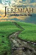 Jeremiah: I Set Before You the Way