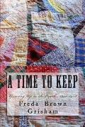 A Time to Keep: Growing Up in the Ozarks, 1940-1952