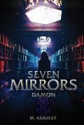 Seven Mirrors: Damon