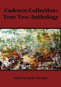 Cadence Collective: Year Two Anthology