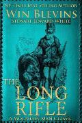 The Long Rifle: Mountain Man Classics