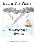 Babru the Pirate: The Silver Pipe Adventure