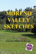 Moreno Valley Sketches: Micro-Fiction Set in Historic New Mexico's Scenic Moreno Valley