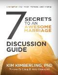 7 Secrets to an Awesome Marriage Discussion Guide