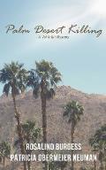 Palm Desert Killing: A Val & Kit Mystery