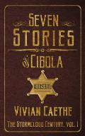 Seven Stories of Cibola