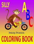 Silly ABC Coloring Book: Learn to Write the Alphabet