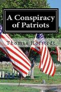 A Conspiracy of Patriots