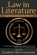 Law in Literature: Legal Themes in American Stories: 1842-1917