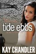 When the Tide Ebbs: An Epic 1930's Love Story