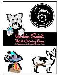 Yorkie Spirit Adult Coloring Book: An Exploration of the Indomitable Yorkshire Terrier
