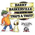 Barry Baskerville Traps a Thief