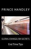 Global Evangelism Secrets: End Time Tips