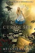 Curiouser and Curiouser: Steampunk Alice in Wonderland