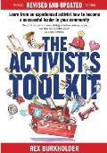 The Activists Toolkit: Revised and Updated Second Edition by Rex Burkholder