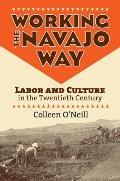 Working the Navajo Way