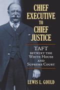 Chief Executive to Chief Justice
