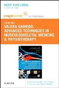 Advanced Techniques in Musculoskeletal Medicine & Physiotherapy - Elsevier eBook on Vitalsource (Retail Access Card): Using Minimally Invasive Therapi
