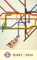 London Underground Poster Diary 2014