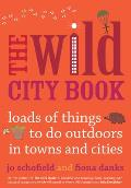 Wild Cities Fun Things to Do Outdoors in Towns & Cities