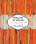 Penguin By Design a Cover Story 1935 2005