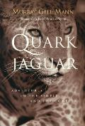 Quark & the Jaguar Adventures in the Simple & the Complex