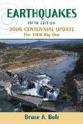 Earthquakes 5th Edition 2006 Centennial Update The 1906 Big One