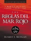 Las Reglas del Mar Rojo (Red Sea Rules: Spanish-Edition): 10 Estrategias Dadas Por Dios Para Los Tiempos Dif?ciles
