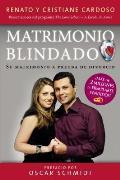 Matrimonio Blindado: Su Matrimonio a Prueba de Divorcio