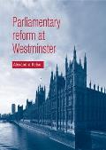 Parliamentary Reform at Westminster