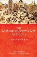 The Saint Bartholomew's Day Massacre