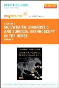 Diagnostic and Surgical Arthroscopy in the Horse - Elsevier eBook on Vitasource (Retail Access Card)