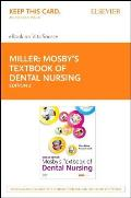 Mosby's Textbook of Dental Nursing - Elsevier eBook on Vitalsource (Retail Access Card)