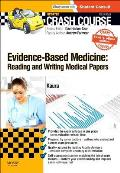Crash Course Evidence-Based Medicine: Reading and Writing Medical Papers Updated Print + eBook Edition