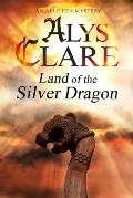 Land of the Silver Dragon: An Aelf Fen Mystery