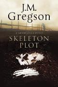 The Skeleton Plot: A Lambert & Hook Police Procedural