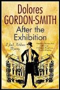 After the Exhibition: A Classic British Mystery Set in the 1920s
