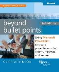 Beyond Bullet Points Using Microsoft PowerPoint to Create Presentations That Inform Motivate & Inspire