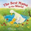 The Best Mama in the World