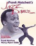 Frank Hatchetts Jazz Dance