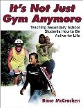 Its Not Just Gym Anymore Teaching Secondary School Students How to Be Active for Life