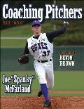 Coaching Pitchers 3rd Edition