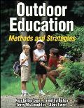 Outdoor Education Methods & Strategies Methods & Strategies