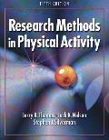 Research Methods in Physical Activity (5TH 05 - Old Edition)