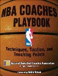 NBA Coaches Playbook Techniques Tactics & Teaching Points